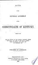 Acts Of The General Assembly Of The Commonwealth Of Kentucky Passed