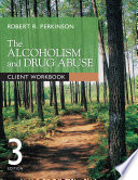 The Alcoholism And Drug Abuse Client Workbook Book PDF