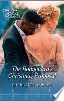 The Bodyguard s Christmas Proposal