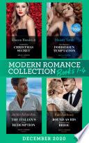 Modern Romance December 2020 Books 1 4  Cinderella s Christmas Secret   His Majesty s Forbidden Temptation   The Italian s Final Redemption   Bound as His Business Deal Bride