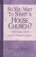 So You Want to Start a House Church?