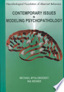 Contemporary Issues in Modeling Psychopathology Book