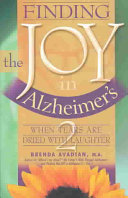Finding the Joy in Alzheimer s  When tears are dried with laughter Book