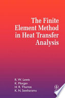The Finite Element Method in Heat Transfer Analysis