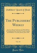 The Publishers  Weekly  Vol  41 Book