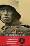 NIENTE DI NUOVO SUL FRONTE OCCIDENTALE di REMARQUE ERICH MARIA; DELLA CROCE W. (CUR.)
