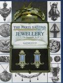 The Paris Salons, 1895-1914: Jewellery, the designers A-K