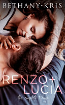 Renzo   Lucia  The Complete Trilogy