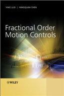 Fractional Order Motion Controls