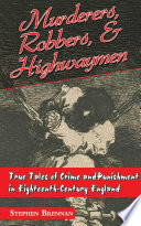 Murderers Robbers Highwaymen