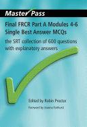Final FRCR Part A Modules 4-6 Single Best Answer MCQs