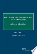 Multistate And Multinational Estate Planning 2008