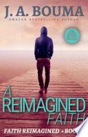 A Reimagined Faith