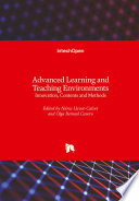Advanced Learning and Teaching Environments