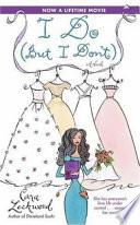 I Do (but I Don't) by Cara Lockwood PDF