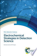 Electrochemical Strategies in Detection Science