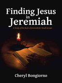Finding Jesus In Jeremiah