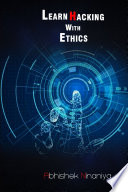 LEARN HACKING WITH ETHICS Book