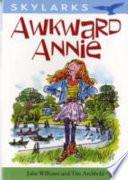 Awkward Annie