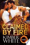 Claimed by Fire