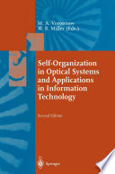 Self Organization in Optical Systems and Applications in Information Technology