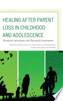 Healing after Parent Loss in Childhood and Adolescence