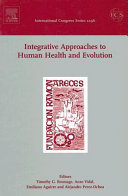 Integrative Approaches To Human Health And Evolution