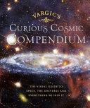Vargic S Curious Astronomical Compendium