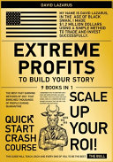 Extreme Profits to Build Your Story  9 in 1