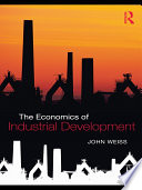 The Economics Of Industrial Development Book PDF