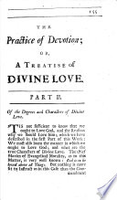 The Practice of Devotion  Or a Treatise of Divine Love