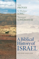 A Biblical History of Israel  Second Edition