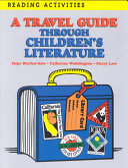 A Travel Guide Through Children s Literature Book