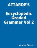 Encyclopedic Graded Grammar Vol 2