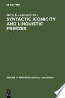 Syntactic Iconicity and Linguistic Freezes