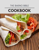 The Baking Bible Cookbook