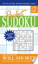 Pocket Sudoku Presented by Will Shortz, Volume 2  : 150 Fast, Fun Puzzles