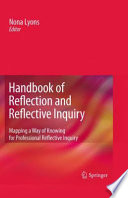 Handbook Of Reflection And Reflective Inquiry