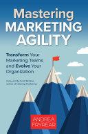 Mastering Marketing Agility [Pdf/ePub] eBook