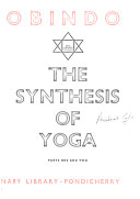 Sri Aurobindo  The synthesis of yoga