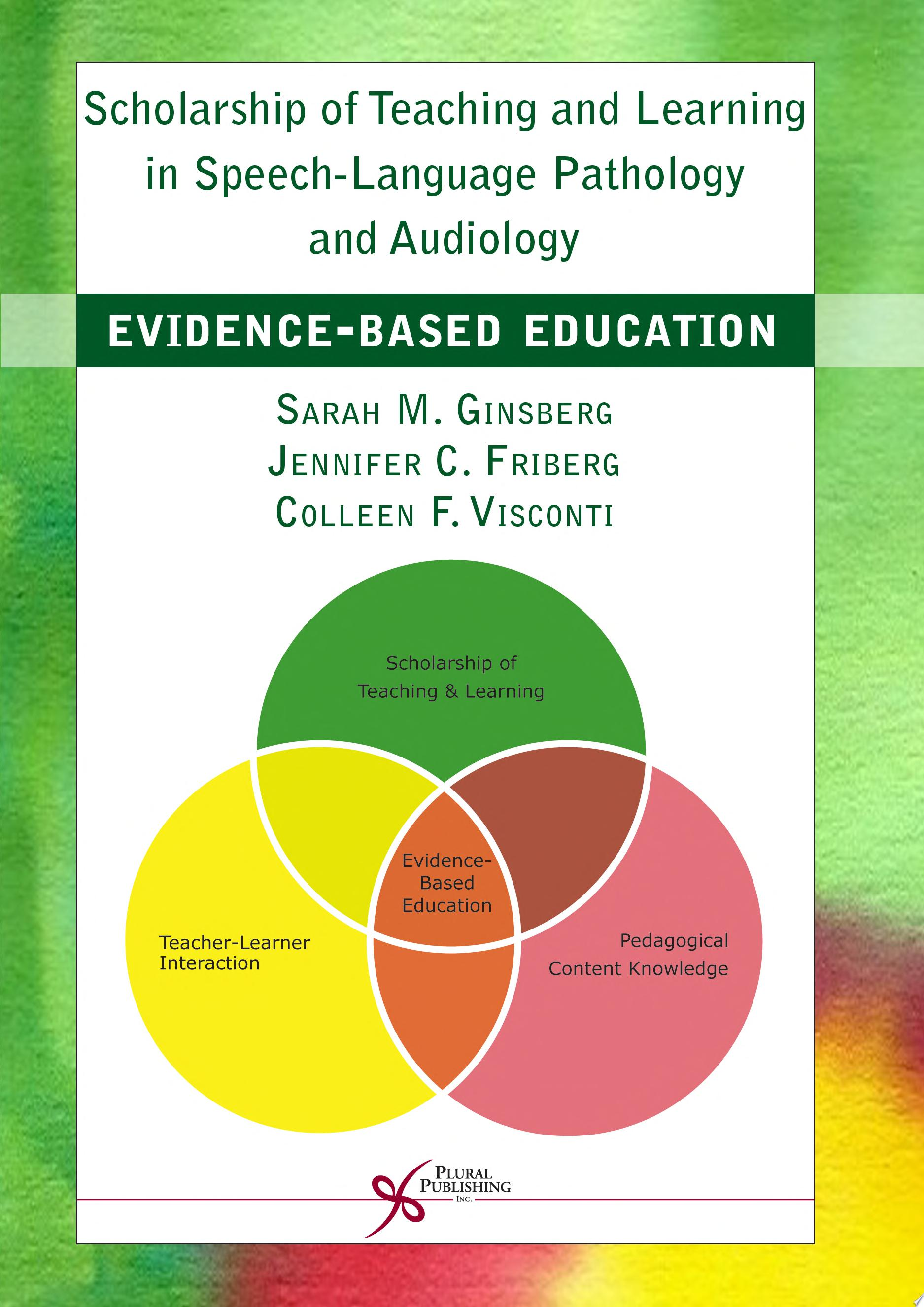 Scholarship of Teaching and Learning in Speech Language Pathology and Audiology