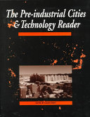 The Pre industrial Cities and Technology Reader