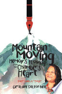 Mountain Moving Memoirs Flowing From the Chambers of My Heart