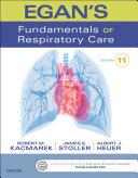 Egan's Fundamentals of Respiratory Care - E-Book