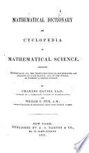 Mathematical Dictionary and Cyclopedia of Mathematical Science  etc Book