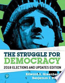 The Struggle for Democracy, 2018 Elections and Updates Edition Revel Access Code
