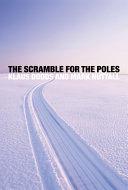 The Scramble for the Poles [Pdf/ePub] eBook