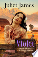 Violet Book 3 Come By Chance Mail Order Brides
