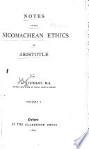 Notes on the Nicomachean ethics of Aristotle