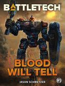 BattleTech: Blood Will Tell [Pdf/ePub] eBook